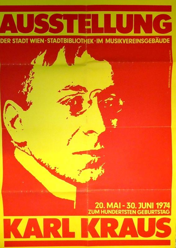 Ausstellung Karl Kraus. 20. Mai - 30. Juni 1974 zum hundertsten Geburtstag.