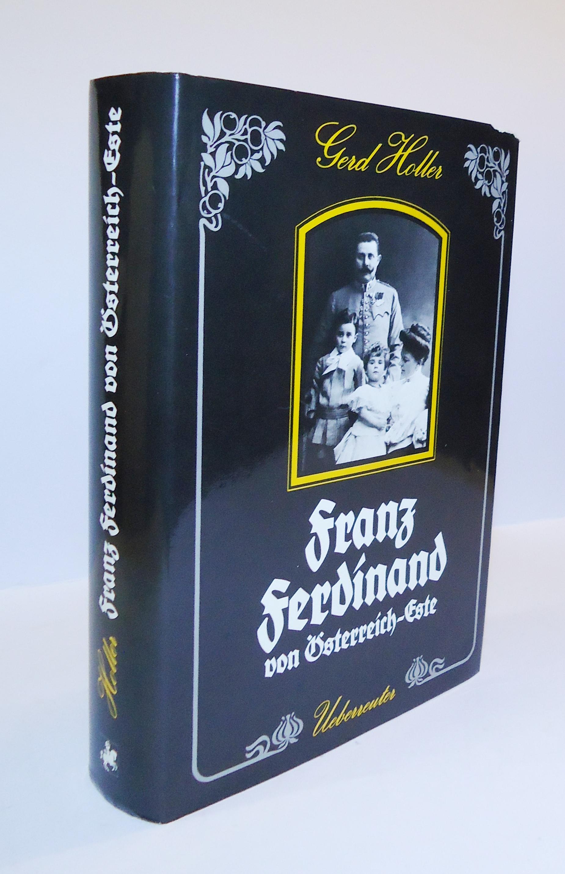 Franz Ferdinand von Österreich-Este.