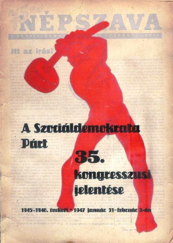 A szocialdemokrata part. 35. kongresszusi jelentese. 1947.