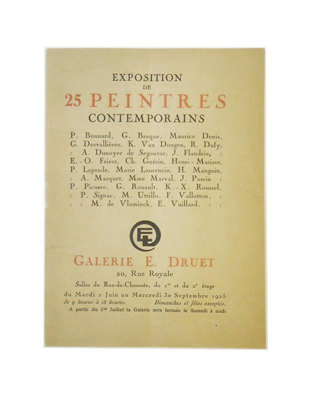 Exposition de 25 peintres contemporains. P. Bonnard, G. Braque, Maurice Denis, etc. 2 Juin au Mercredi 30 Septembre 1925.