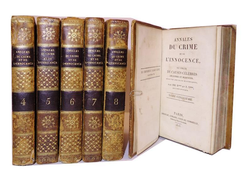 Annales du crime et de l'innocence, ou choix de causes celebres, anciennes et modernes, reduites aux faites historiques. Tomes 3, 4, 5, 6, 7, 8.