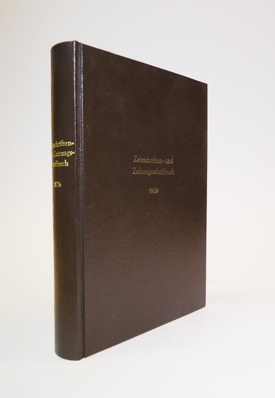 Sperlings Zeitschriften- u. Zeitungsadressbuch. Handbuch der deutschen Zeitschriften und politischen Zeitungen Deutschlands, Österreichs und des Auslandes. 52. Ausgabe 1926.