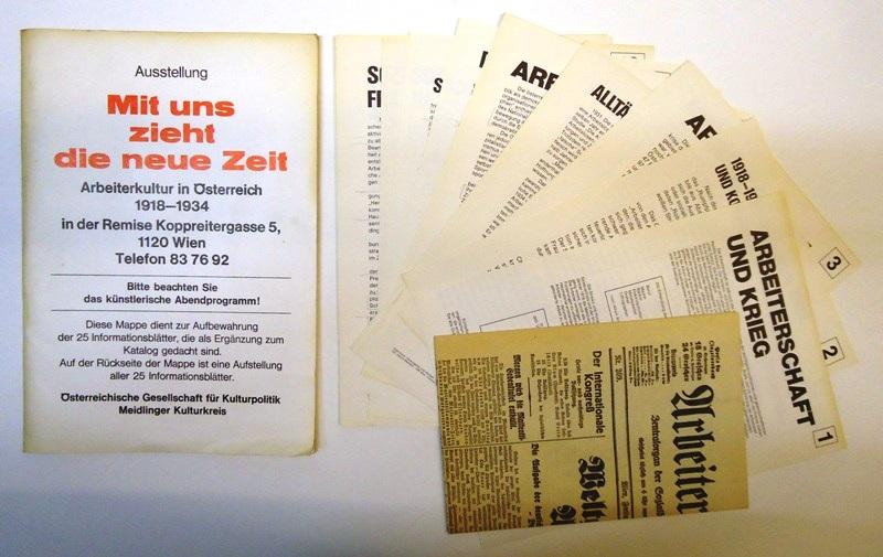 Mit uns zieht die neue Zeit. Arbeiterkultur in Österreich 1918-1934. Ausstellungsmappe mit 25 Informationsblättern (als Ergänzung zum gleichnamigen Katalog).