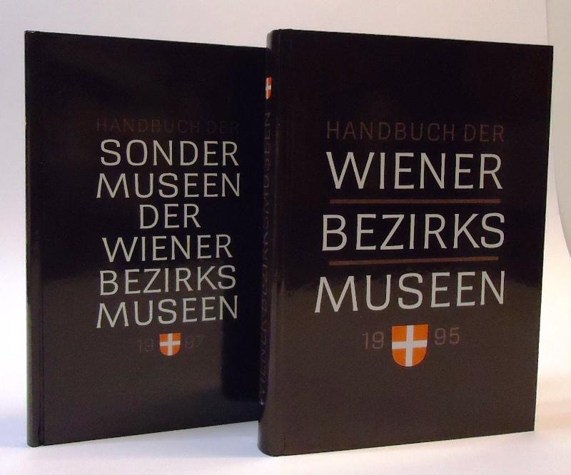 2 Bände - Handbuch der Wiener Bezirksmuseen + Handbuch der Sondermuseen.