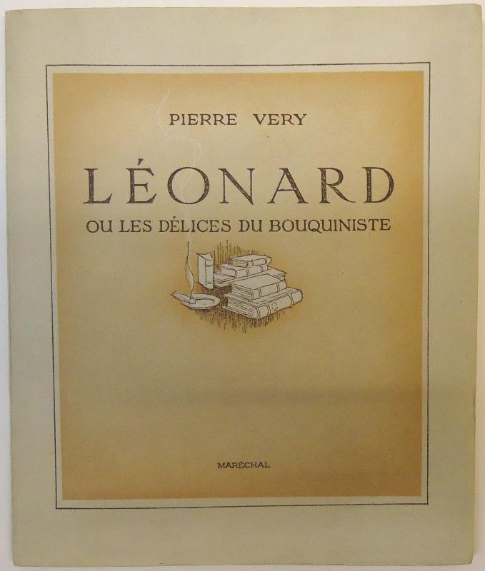 Leonard ou les delices du bouquiniste avec un portrait inedit de l´auteur.