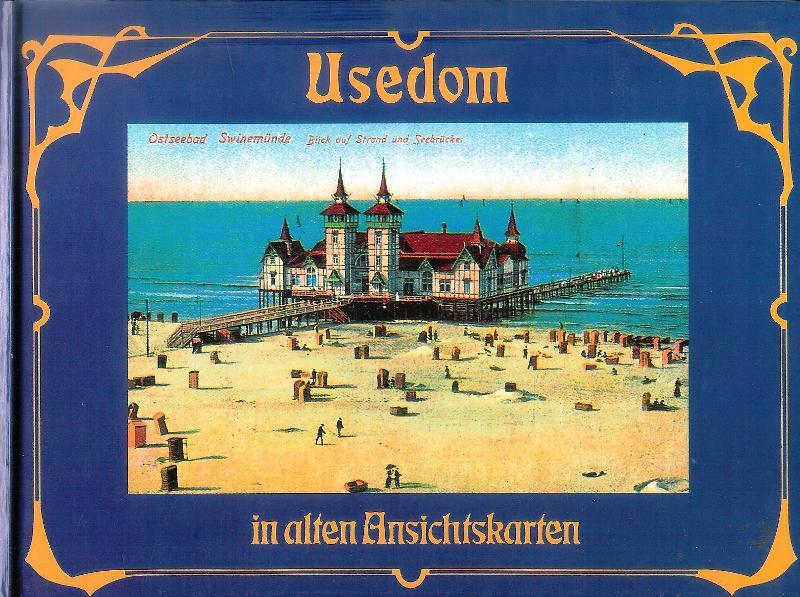 Usedom in alten Ansichtskarten.