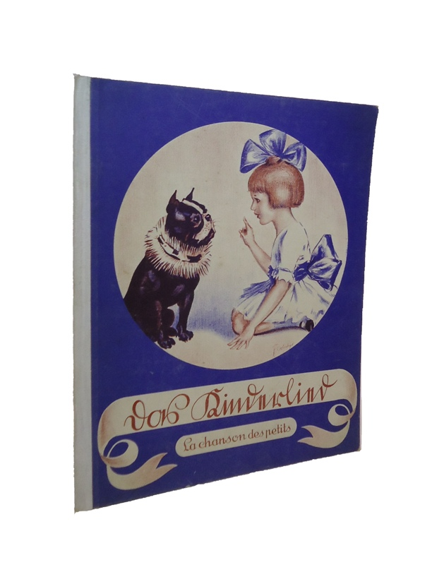 Widmungsexemplar - Das Kinderlied. La chanson des petits. Eine Sammlung kleiner Musikstücke für unsere lieben Kleinen. 5.-10. Tausend.