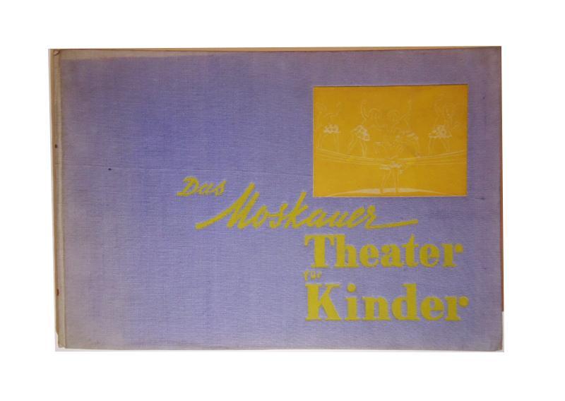 Das Moskauer Theater für Kinder.