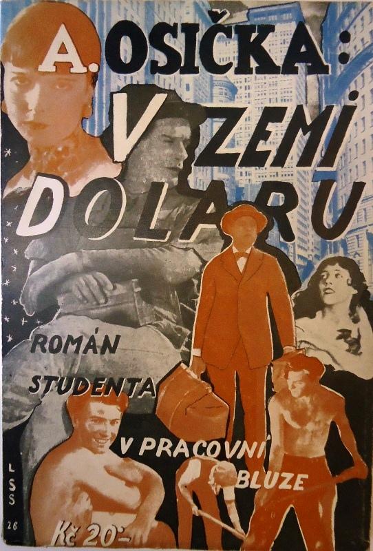 SIGNIERTES EXEMPLAR - V zemi dolaru. Roman studenta v pracovni bluze.