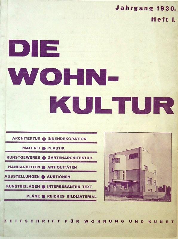 Die Wohnkultur. Zeitschrift für Wohnung und Kunst. Jahrgang 1930, Heft 1.