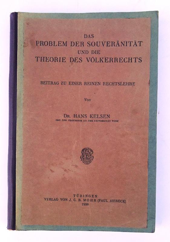 Das Problem der Souveränität und die Theorie des Völkerrechts. Beitrag einer reinen Rechtslehre.