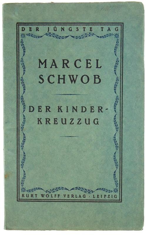 Der Kinderkreuzzug. (= Der jüngste Tag, 16. Band). Übertragung von Arthur Seiffhart.