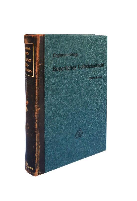Handbuch des Bayerischen Volksschulrechtes. Fünfte verb. u. verm. Auflage.