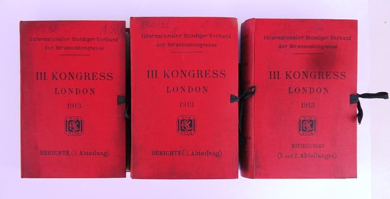 123 Berichte (in Einzelheften) + 9 Generalberichte (in 1 Band) zum III. Kongress in London 1913.