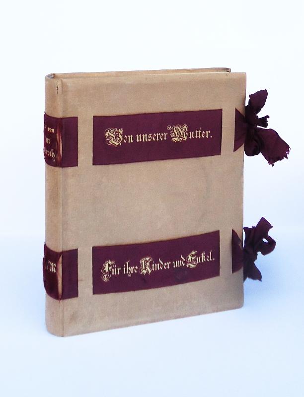 Gedichte und Reime zur lieben Erinnerung für ihre Kinder und Enkel. Als Manuscript gedruckt. Von Freunden illustriert.