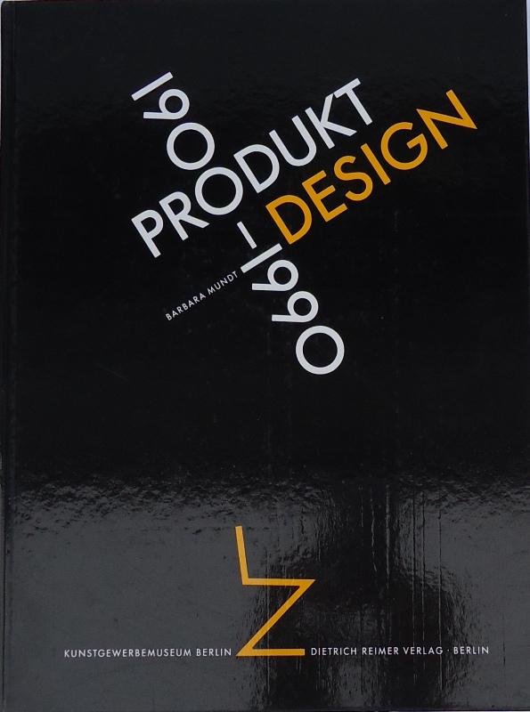 Produkt-Design 1900-1990. Eine Einführung.