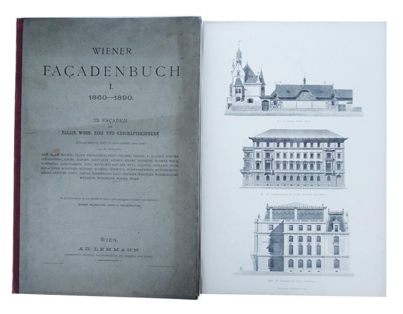 Wiener Facadenbuch 1860-1890. 75 Facaden von Palais, Wohn-, Zins- und Geschäftshäusern.