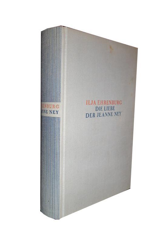 Die Liebe der Jeanne Ney. 7.-21. Tsd.