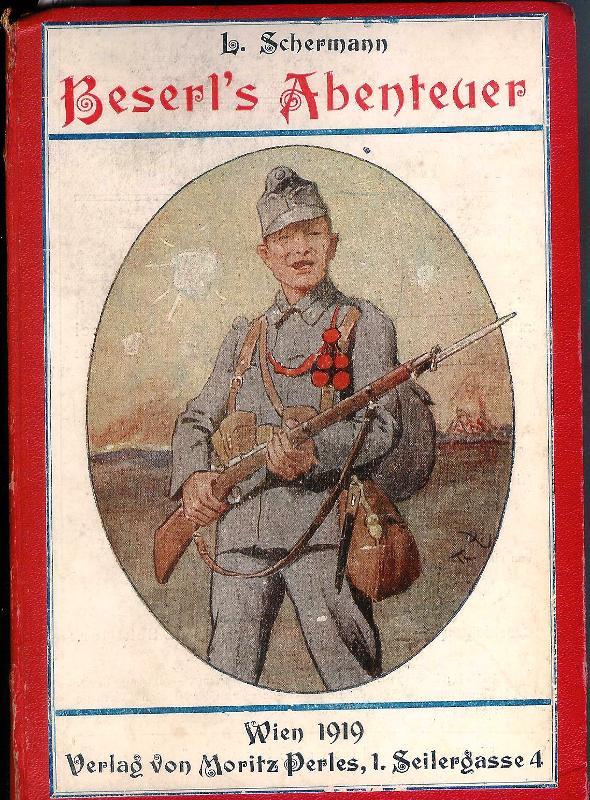 Beserl's Abenteuer. Militärische Schilderungen. Zweite Auflage.