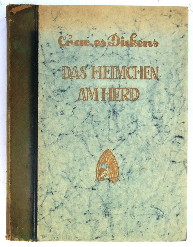 SIGNIERTES EXEMPLAR - Das Heimchen am Herd. Ein Hausmärchen. Neuübertragung von Clarisse Meitner.