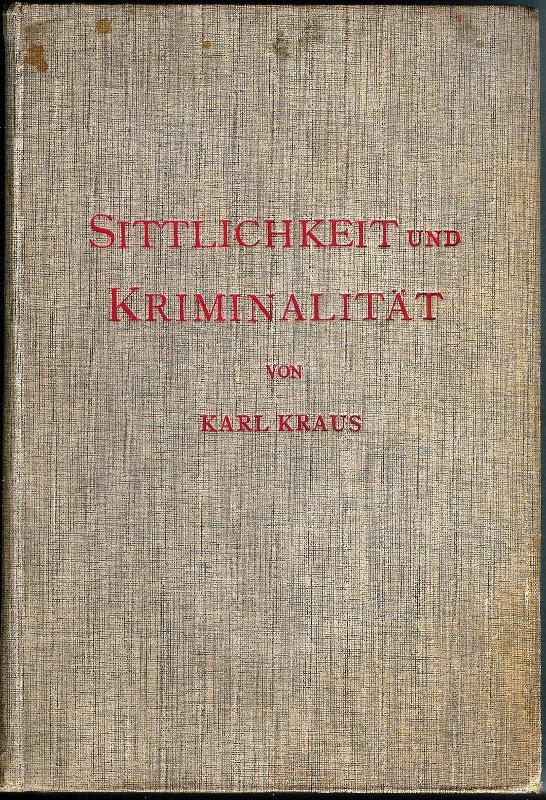 Sittlichkeit und Kriminalität. 2. Aufl.