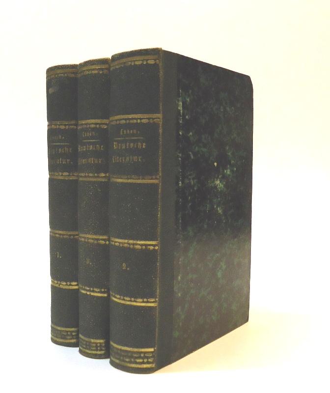 Einführung in die Deutsche Literatur, vermittelt durch Erläuterungen von Musterstücken aus den Werken der vorzüglichesten Schriftsteller. 3 Bände. 3., verbesserte Auflage.