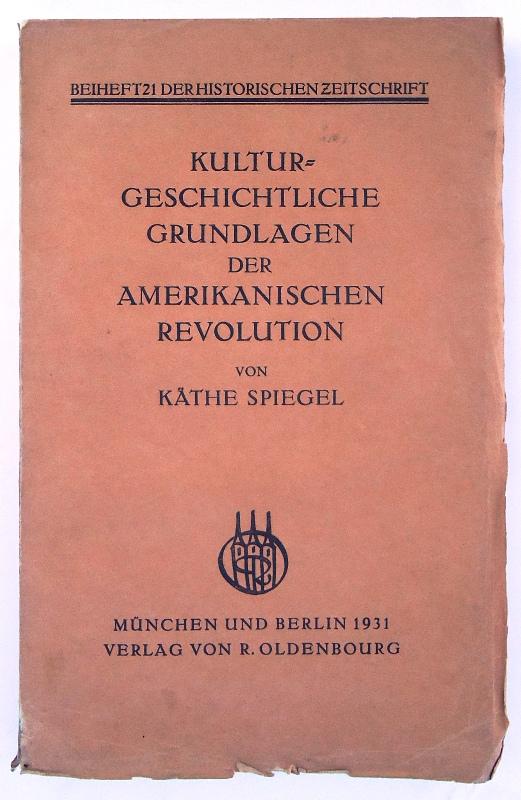 Kulturgeschichtliche Grundlagen der Amerikanischen Revolution.