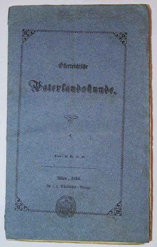 Österreichische Vaterlandskunde.