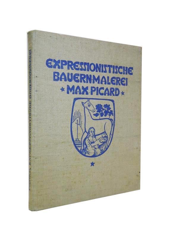Expressionistische Bauernmalerei. Mit 24 Tafeln. 3. Auflage.