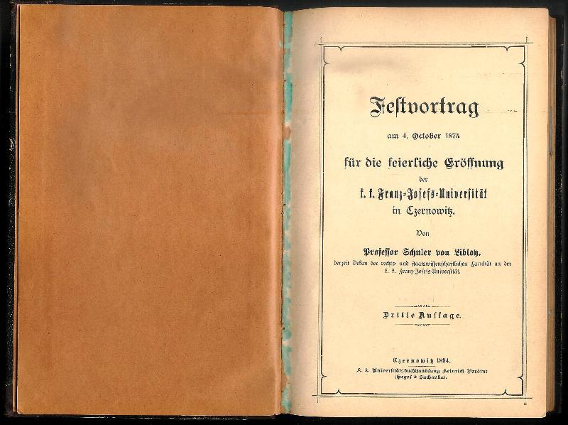 Konvolut / Sammelband mit 6 Titeln von Schuler von Libloy, Dekan der rechts- und staatswissenschaftlichen Facultät an der k.k. Franz-Josefs-Universiät in Czernowitz.