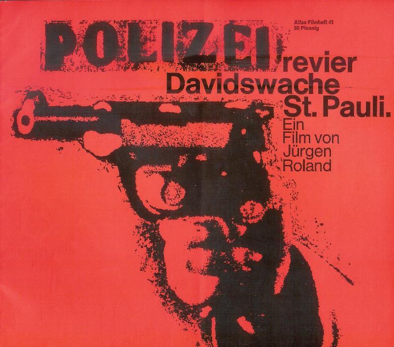 Polizeirevier Davidswache St. Pauli. Ein Film von Jürgen Roland. (= Atlas Filmheft, 41).