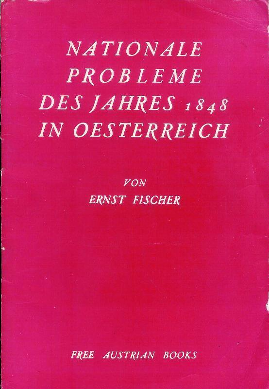 Nationale Probleme des Jahres 1848 in Oesterreich.